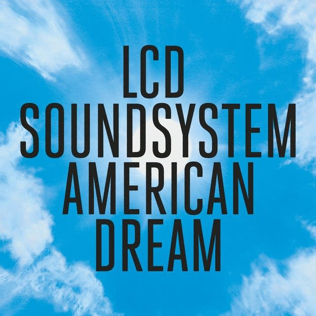 f7cfbb-20170908-lcd-soundsystem-american-dream
