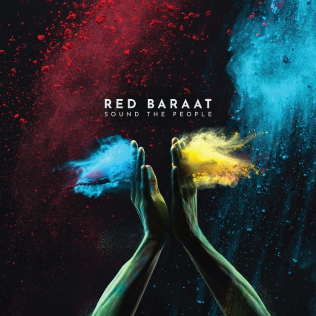 red_baraat_sound_the_people-digital-cover-1527629672-640x640